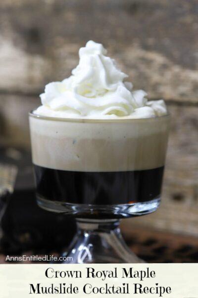 Crown Royal Maple Mudslide Cocktail Recipe