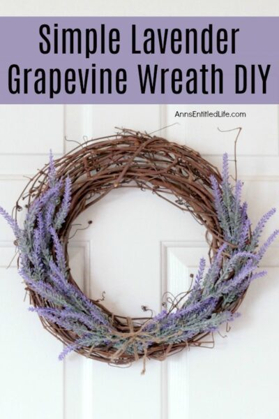 Simple Lavender Grapevine Wreath DIY