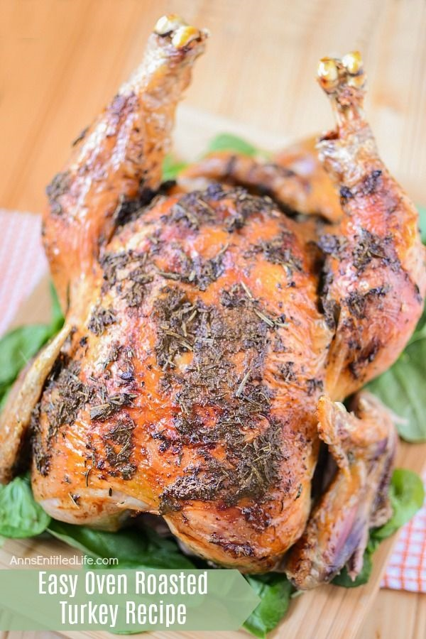 Easy Oven Roasted Turkey Recipe. A whole turkey is easier to make than you might think! Use this easy oven roasted turkey recipe the next time you want to make a whole bird. The directions are easy to follow, and your poultry meal will be simply delicious.