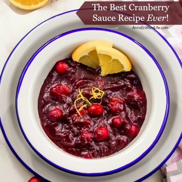 The Best Cranberry Sauce Recipe - ever! This super easy to make fresh cranberry sauce is simply delicious. If you ever thought that making your own cranberry sauce was difficult, disabuse yourself of that notion as nothing could be further from the truth. I was shocked at not only how easy cranberry sauce is to make, but how much better it tastes than pre-made or canned cranberry sauce. If you are looking for an easy, delicious cranberry recipe, this is it!