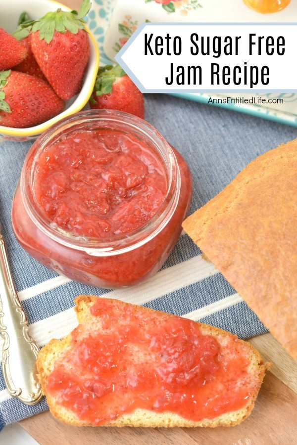 Keto Sugar Free Jam Recipe. This delicious, easy to make, sugar free jam recipe is keto friendly. If you are craving a little sweet on your almond flour toast or keto pancakes, this keto-friendly, low-carb strawberry jam is the recipe you need to make!