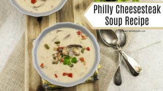 Philly Cheesesteak Soup Recipe