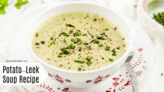 Potato-Leek Soup Recipe